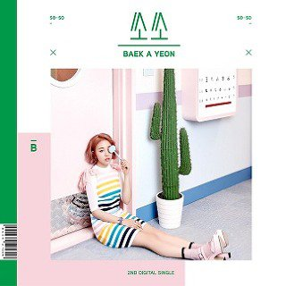 "Baek A Yeon's ""So So"" single / JYP Entertainment"